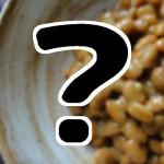粘らない納豆・豆乃香@茨城 ガイアの夜明け ケンミンショー 通販お取り寄せ 金砂郷食品等